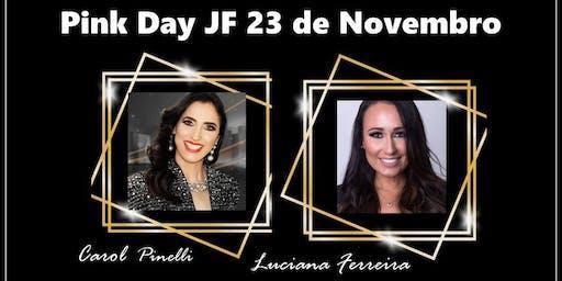 PINK DAY JF - 23 DE NOVEMBRO 2019
