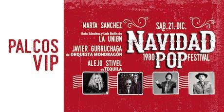 PALCOS VIP para Navidad 1980 Pop Festival entradas