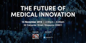 The Future of Medical Innovation