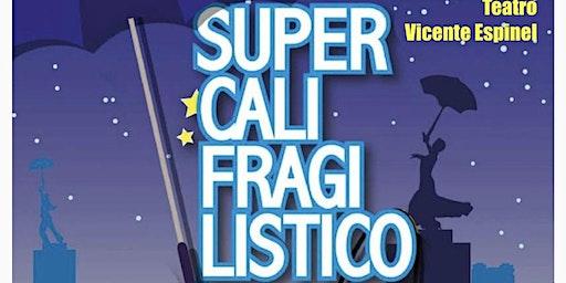 Supercalifragilistico - El Musical en Ronda