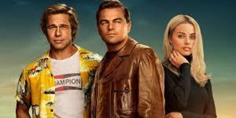 Once Upon a Time in Hollywood - 2pm Screening tickets