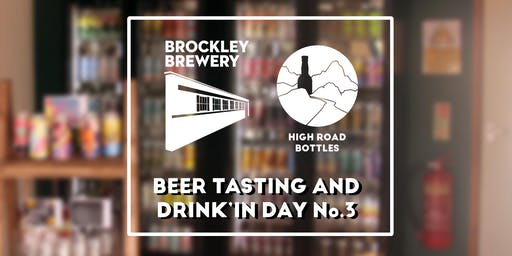 Brockley Brewery Beer Tasting and Drink'In Day No.3