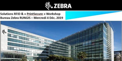 "Zebra - Solutions RFID & ""PrintSecure"" Workshop"