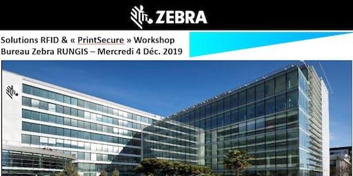 "Zebra - Solutions RFID & ""PrintSecure"" Workshop"