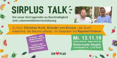 SIRPLUS TALK mit Ecosia-Gründer Christian Kroll Tickets