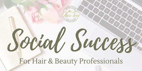 Social Success for Salons, Hair & Beauty Professionals tickets