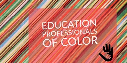 Education Professionals of Color: Dine & Discuss
