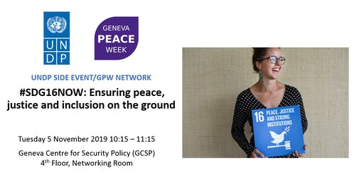 #SDG16NOW: Ensuring peace, justice and inclusion on the ground