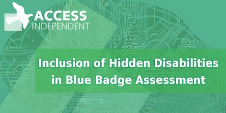 Implementation of Hidden Disabilities Blue Badge Criteria tickets