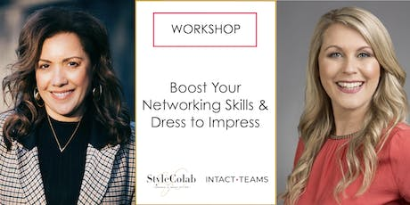 Boost your Networking Skills and Dress to Impress tickets