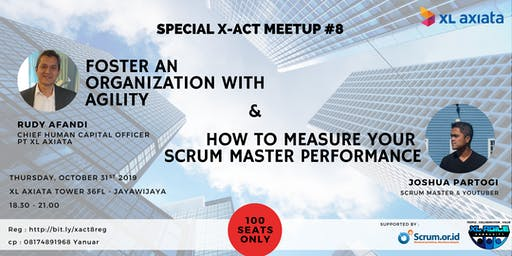 [X-ACT]Foster an organization with agility & measure your Scrum Master performance