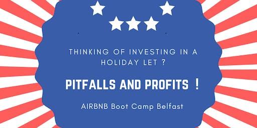 Airbnb Holiday Letting Boot Camp : Pitfalls  and Profits