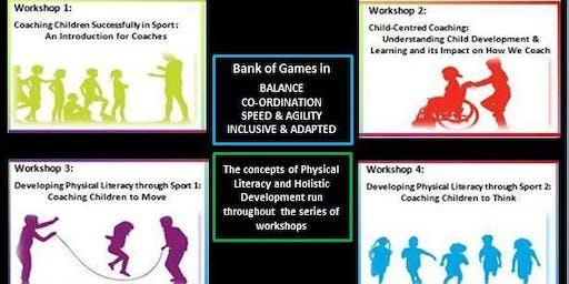 Coaching Children Workshop Series
