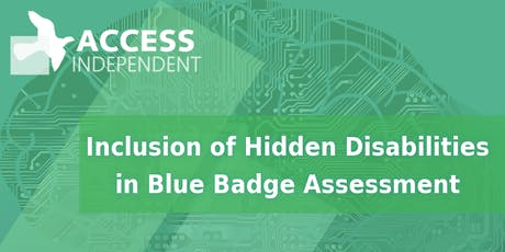 Blue Badge Implementing Hidden Disabilities Criteria -  with DfT  Q&A tickets