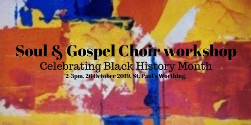 Black History Month - Soul & Gospel choir workshop