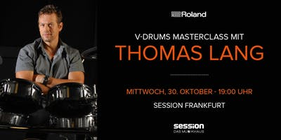 V-Drums MasterClass mit Thomas Lang bei Session