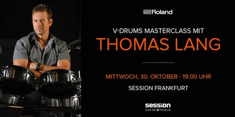 V-Drums MasterClass mit Thomas Lang bei Session Tickets