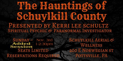 Hauntings of Schuylkill County Talk