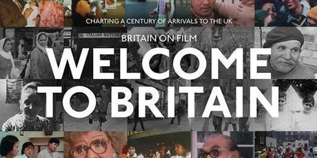 Britain on film: WELCOME TO BRITAIN tickets