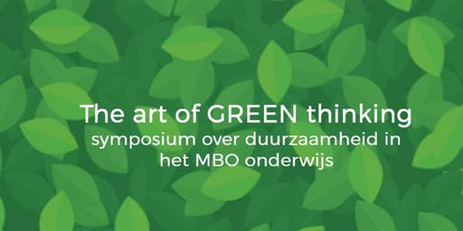 The Art of Green Thinking - duurzaamheid in het MBO