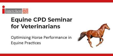 Interchem CPD Equine Seminar for Veterinarians tickets