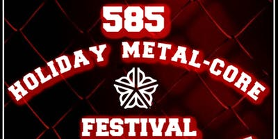 Rochester - Holiday METAL-CORE Festival (DAY 1)