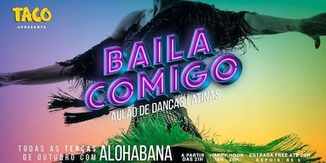 Baila Comigo • Aulão de Danças Latinas com Alohabana ingressos