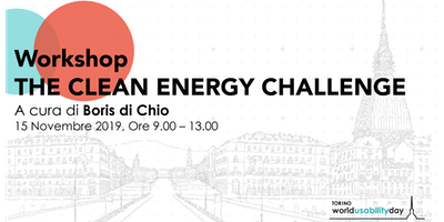 Wud Torino Workshop: The Clean Energy Challenge