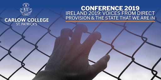 CONFERENCE: Ireland 2019: Voices from Direct  Provision
