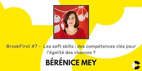BreakFirst#7 avec Bérénice Mey billets