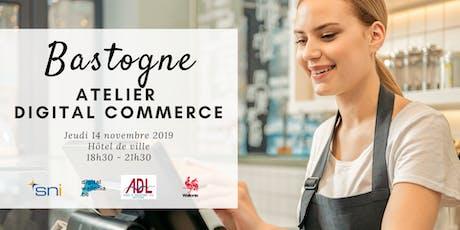 Bastogne | Atelier Digital Commerce billets