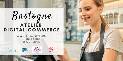 Bastogne | Atelier Digital Commerce
