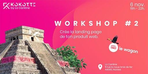 Kokotte with La Cantine - Crée la landing page de ton produit web