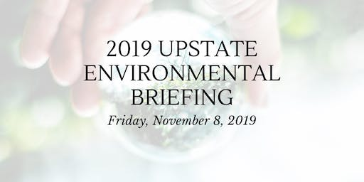 2019 Upstate Environmental Briefing