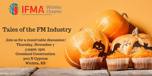 IFMA Wichita November 2019 - Tales of the FM Industry - Evening Social
