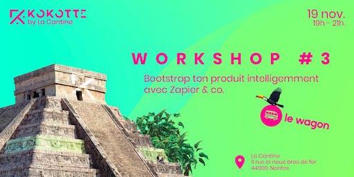 Kokotte with La Cantine - Bootstrap ton produit intelligemment avec Zapier