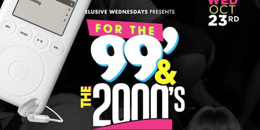Elusive Wednesdays : For the 99 and the 2000s