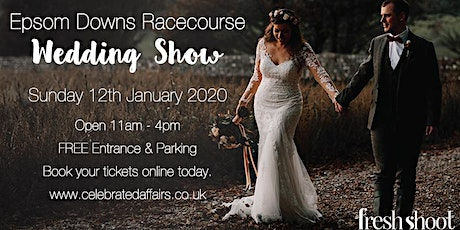 Epsom Downs Racecourse Wedding Show - January 2020 tickets