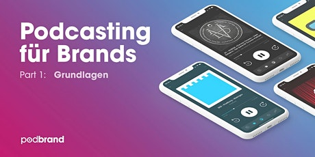 Grundlagen-Workshop | Podcasting für Brands Tickets