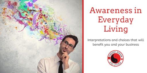 Awareness in Everyday Living