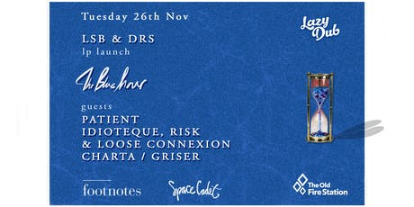 LSB & DRS present: 'The Blue Hour' - Bournemouth tickets