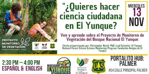 """""""¿Quieres hacer ciencia ciudadana en El Yunque?"""