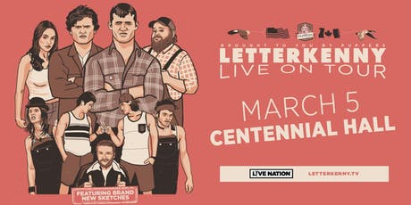 LETTERKENNY LIVE! tickets