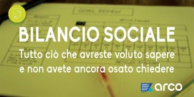 Bilancio Sociale: Tutto ciò che avreste voluto sapere