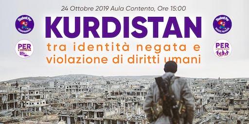 Kurdistan:tra identità negata e violazione di diritti umani