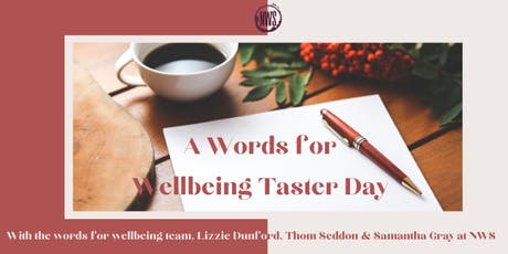 A Words for Wellbeing Taster Day tickets