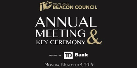 Miami-Dade Beacon Council 2019 Annual Meeting & Key Ceremony tickets