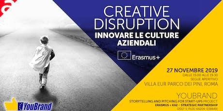 Creative Disruption - Innovare le culture aziendali biglietti