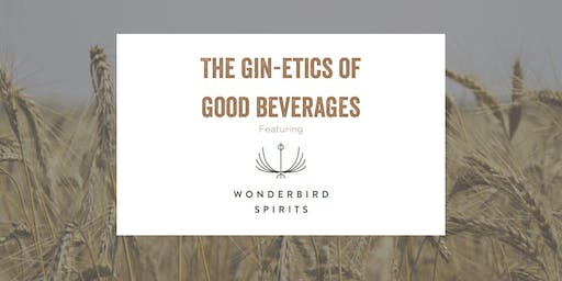 The Gin-etics of Good Beverages