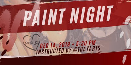 SIS TO SIS: PAINT NIGHT tickets